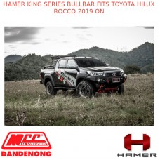 HAMER KING SERIES BULLBAR FITS TOYOTA HILUX ROCCO 2019 ON
